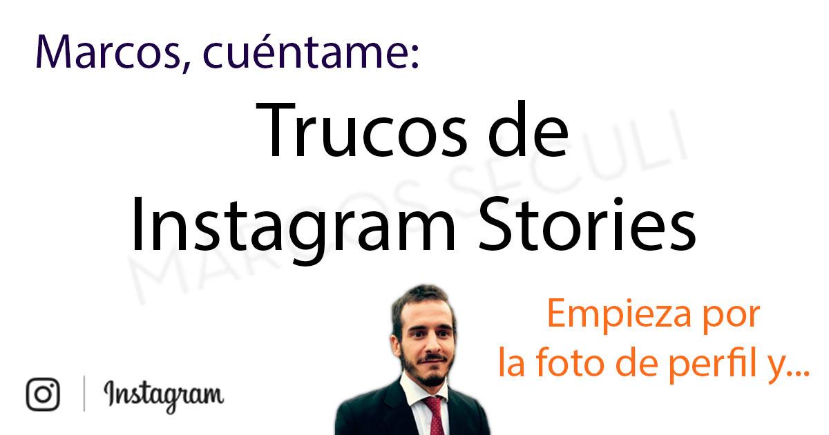 Trucos Instagram Stories