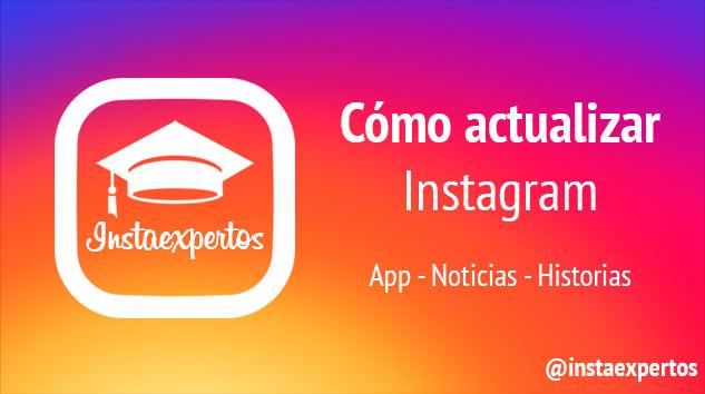 Cómo Actualizar Instagram