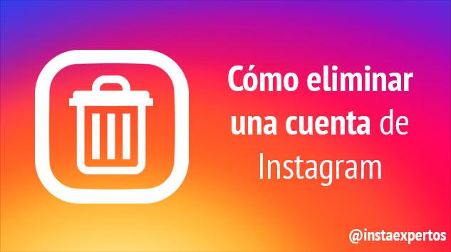 Eliminar cuenta Instagram