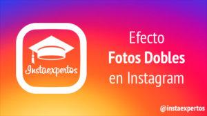 Fotos Dobles Efecto Instagram