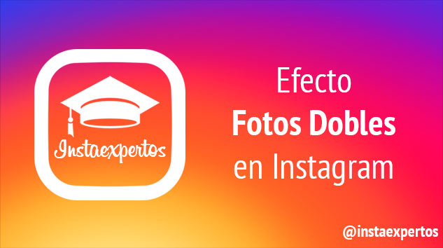 Fotos Dobles Efecto Instagram