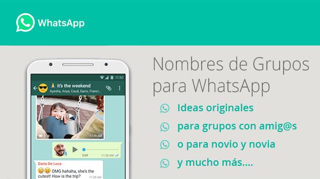 190 Nombres Para Grupos De Whatsapp Unicos En 2018