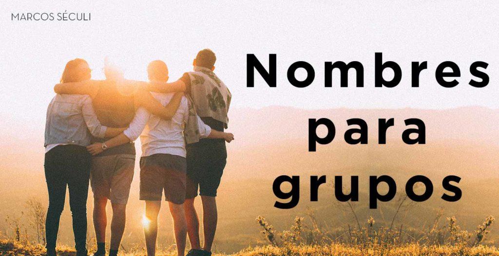 Nombres para grupos