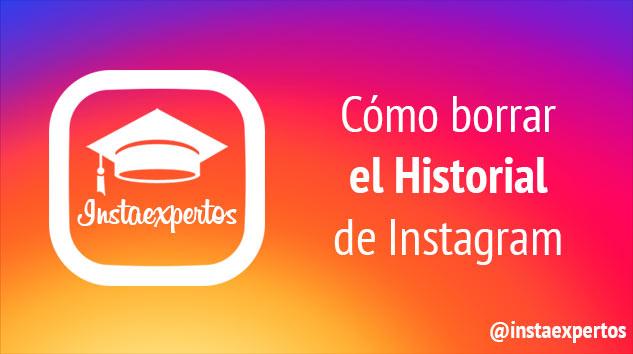 Como borrar el historial de Instagram