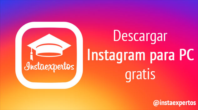 Descargar Instagram para PC gratis